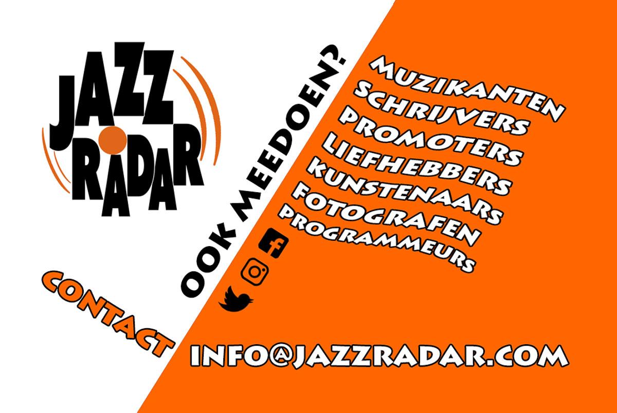 Ook meedoen met Jazzradar?
