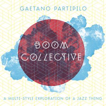 Boom Collective - Gaetano Partipilo