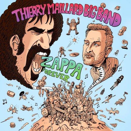 Thierry Maillard Bigband - Zappa Forever
