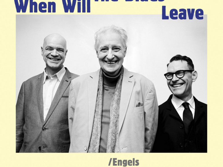 Engels/Teepe/Herman – When Will The Blues Leave