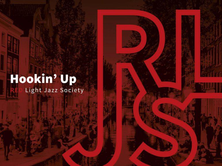 Red Light Jazz Society – Hookin' Up