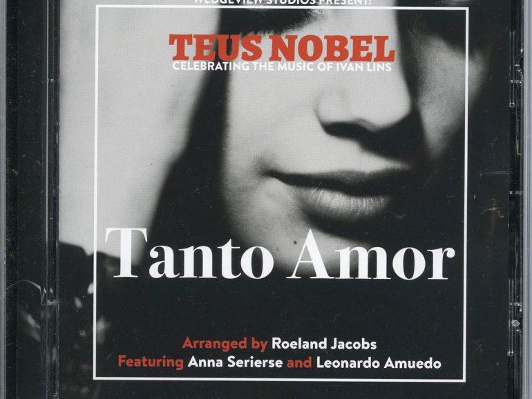 Teus Nobel – Tanto Amor