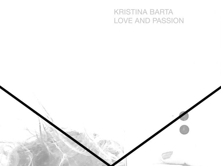 Kristina Barta – Love And Passion
